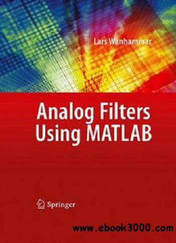 Analog Filters using MATLAB free download