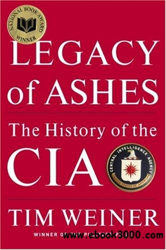 The History of the CIA:Legacy of Ashes free download