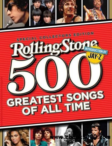 Rolling Stone - 500 Greatest Songs of All Time - 2010 free download