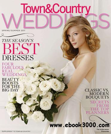 Town & Country Weddings - Spring 2011 free download