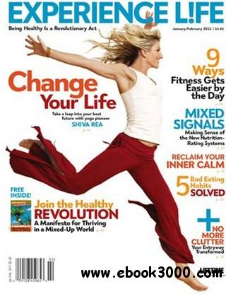 Experience Life - Jan/Feb 2011 free download