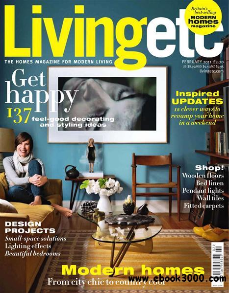 Living etc - February 2011 free download