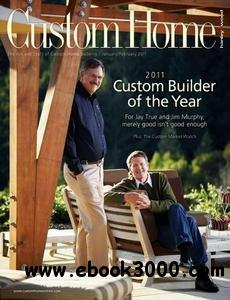 Custom Home - January/February 2011 free download