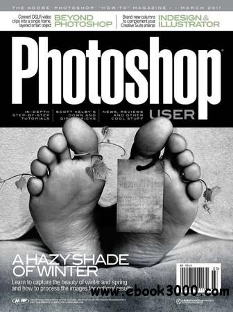 Photoshop User - March 2011 download dree