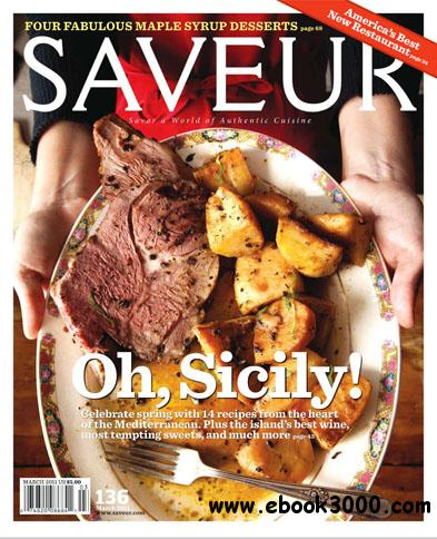 Saveur - March 2011 free download