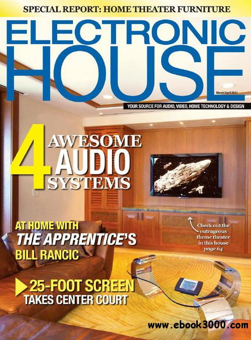 Electronic House - March/April 2011 free download