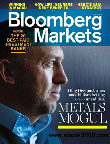 Bloomberg Markets - April 2011 free download