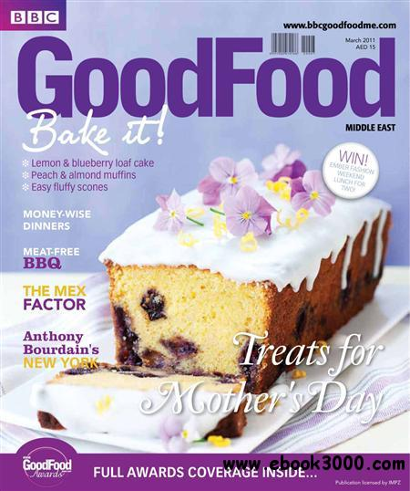 BBC Good Food Middle East - March 2011 free download