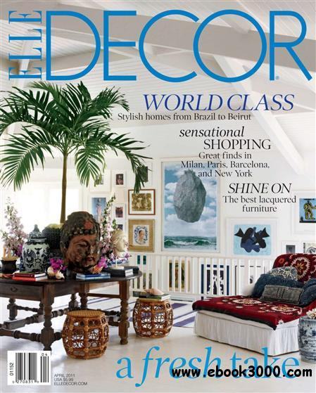 ELLE Decor - April 2011 free download