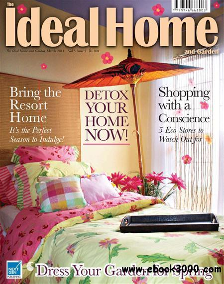 The Ideal Home and Garden - March 2011 free download