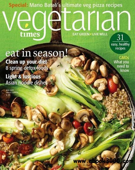Vegetarian Times - April/May 2011 free download