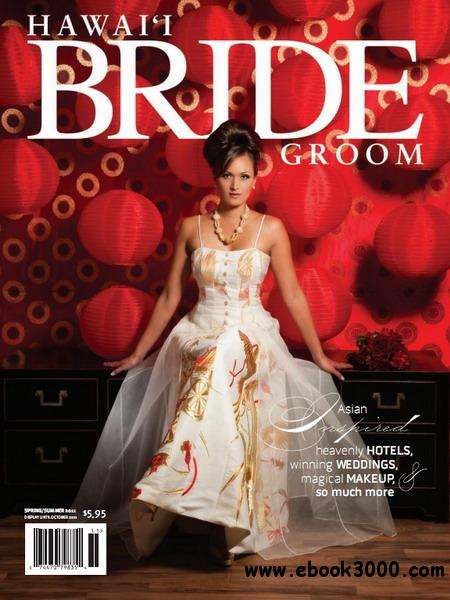 Hawaii Bride & Groom Magazine - Spring/Summer 2011 free download