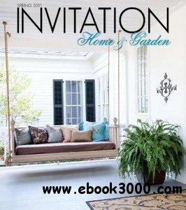 Invitation Home & Garden Magazine - Spring 2011 free download
