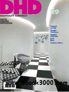 DHD Hospitality Contract - Hotel Design diffusion Nr.29 - 2011 free download