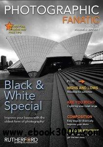 Photographic Fanatic - April 2011 free download