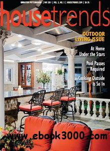 Housetrends Magazine Greater Pittsburgh Edition May 2011 free download