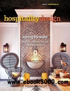 Hospitality Design - April 2011 free download