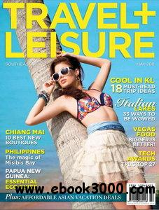 Travel + Leisure Southeast Asia (May 2011) free download