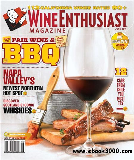 Wine Enthusiast - June 2011 free download