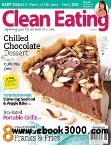 Clean Eating - June 2011 free download