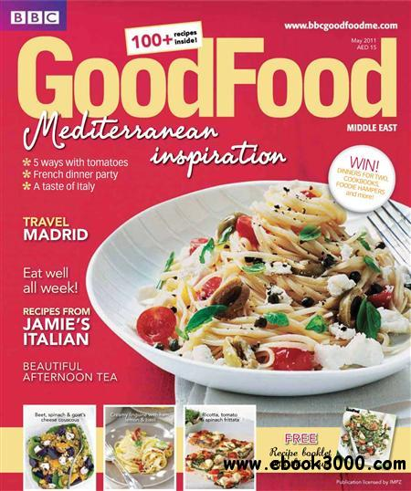 BBC Good Food Middle East - May 2011 free download