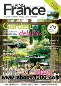 Living France UK - June 2011 free download