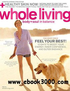 Whole Living - June 2011 free download