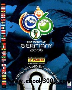 GRANDI ALBUM PANINI - Mondiali GERMANIA 2006 free download