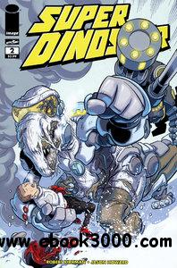 Super Dinosaur #2 (2011) free download