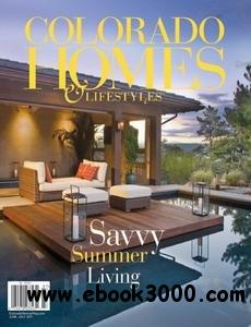 Colorado Homes & Lifestyles - June/July 2011 free download