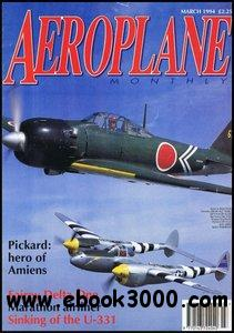 Aeroplane Monthly No. 251 [March 1994] free download
