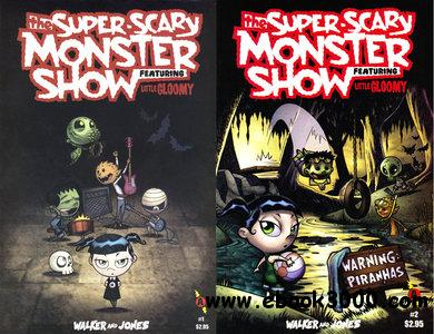 Super Scary Monster Show - Featuring Little Gloomy #1-2 free download