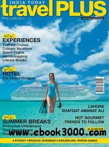 India Today Travel Plus - June 2011 free download