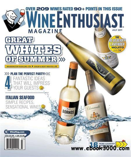 Wine Enthusiast - July 2011 free download