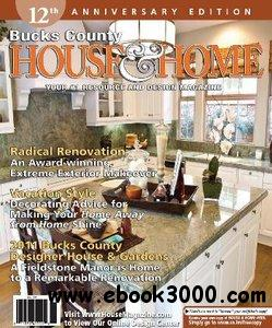 Bucks County House & Home Magazine - June 2011 free download