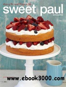Sweet Paul Magazine - Summer 2011, Issue 5 free download