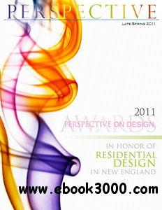 Perspective Magazine Late Spring 2011 - Perspective on Design 2011 Awards free download