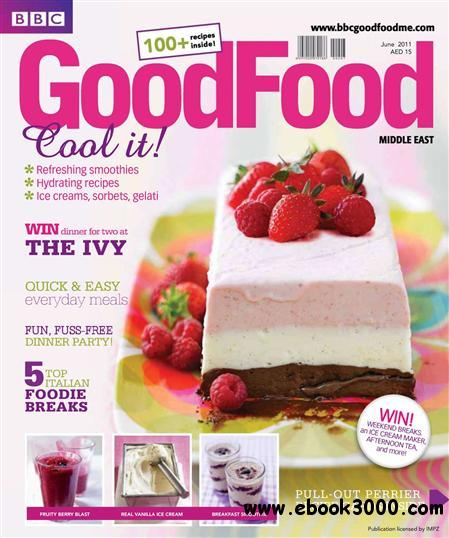 BBC Good Food Middle East - June 2011 free download