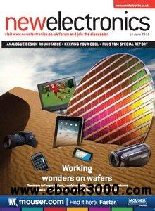 New Electronics - 14 June 2011 free download