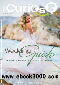 Il Curioso Wedding Guide June/July/August 2011 free download