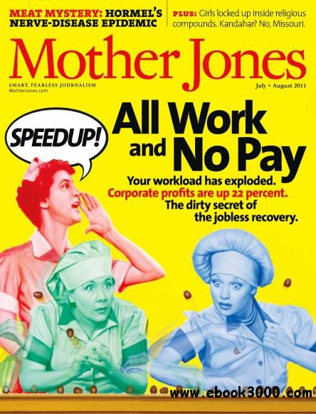 Mother Jones - July/August 2011 free download