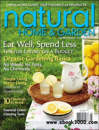 Natural Home & Garden C July/August 2011 free download