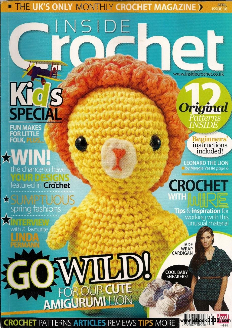 Inside Crochet Issue 16 - April 2011 free download