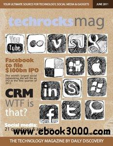 Tech Rocks Magazine - June 2011 free download