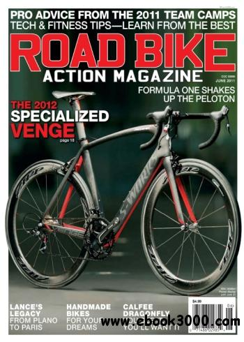 Road Bike Action - June 2011 free download