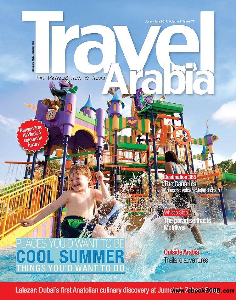 Travel Arabia - June/July 2011 free download