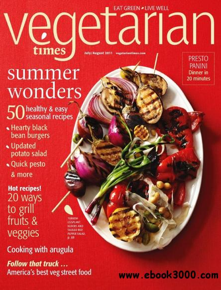 Vegetarian Times - July/August 2011 free download
