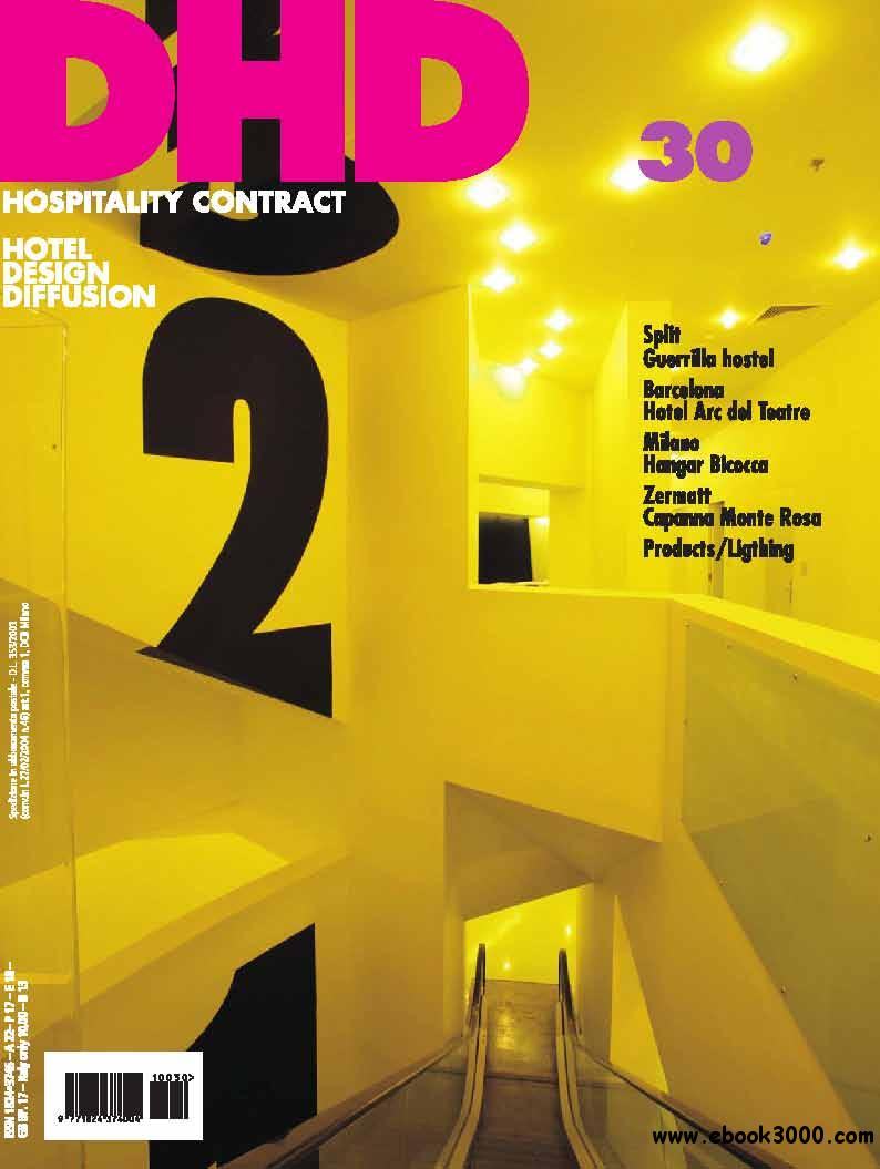 DHD Hospitality Contract - Hotel Design diffusion Nr 30 - 2011 free download