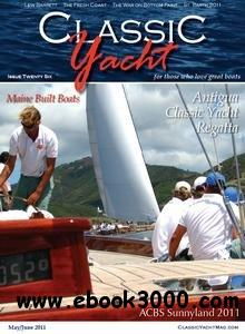 Classic Yacht - May/June 2011 free download