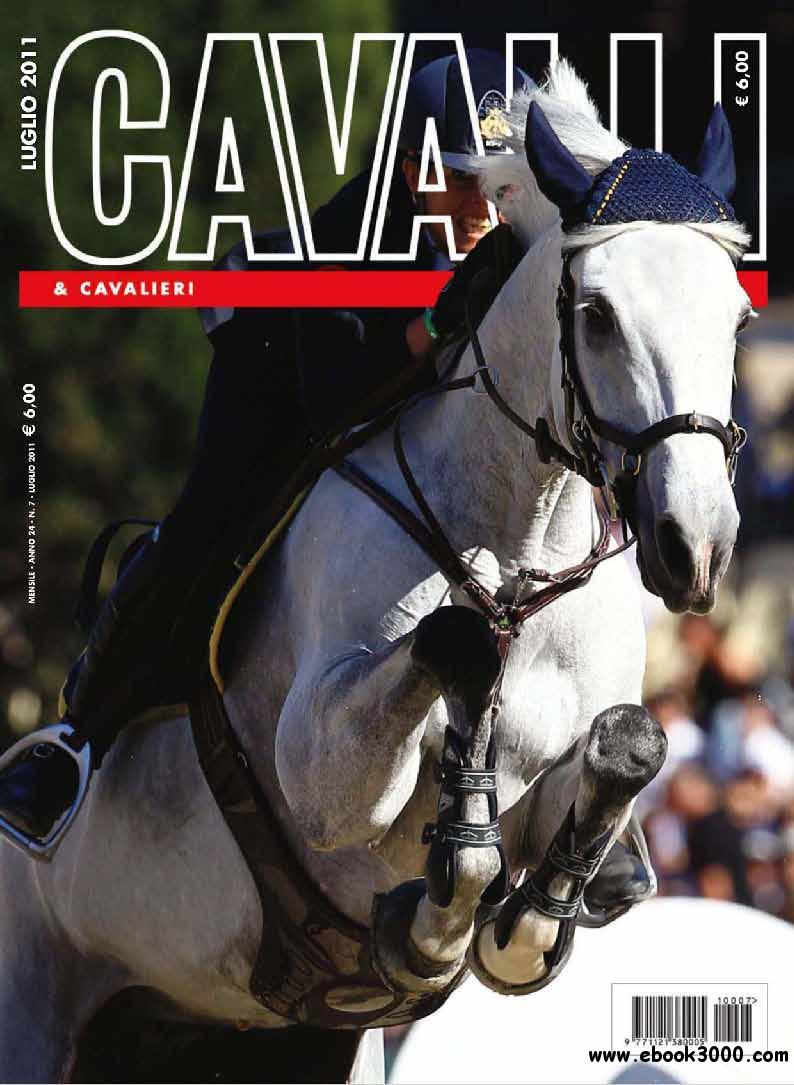 Cavalli & Cavalieri July 2011 (Nr.7 Luglio 2011) free download